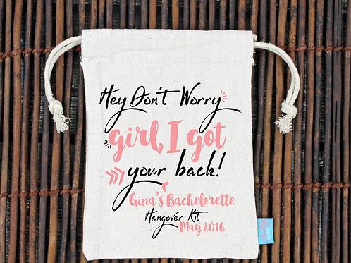 Don't Worry Girl -Bachelorette Hangover Favor Bag