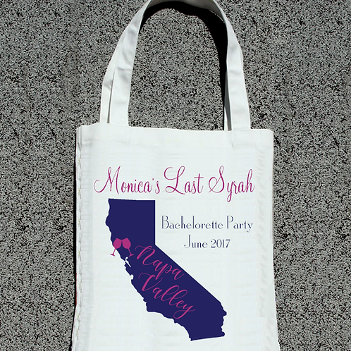 Last Syrah Napa Valley Wine Country Bachelorette Party Tote Bag