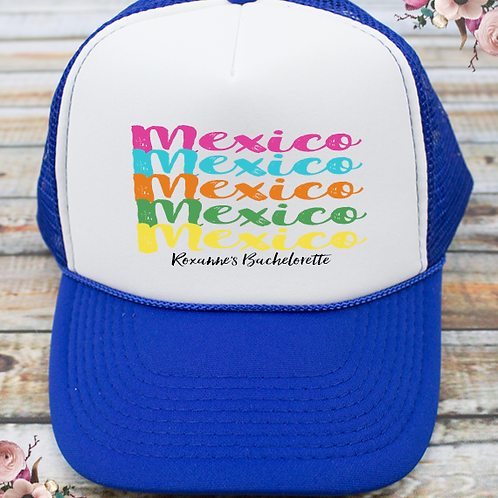 Multi Colored Mexico Destination Bachelorette Party Trucker Hat