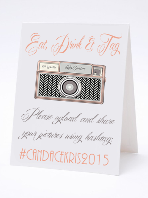 Eat, Drink + Tag -Social Media Hashtag Table Card