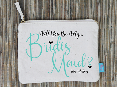Will You Be My Bridesmaid With Love -Bridal Party Makeup Cosmetic Bag