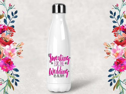 Sweating for the Wedding Water Bottle -Swell Style Water Bottle