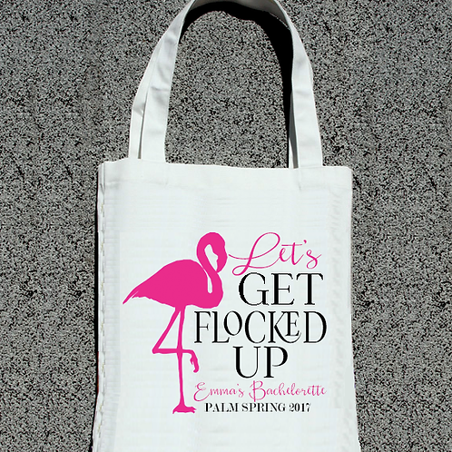 Lets Get Flocked Up Flamingo Palm Springs Bachelorette Tote Bag