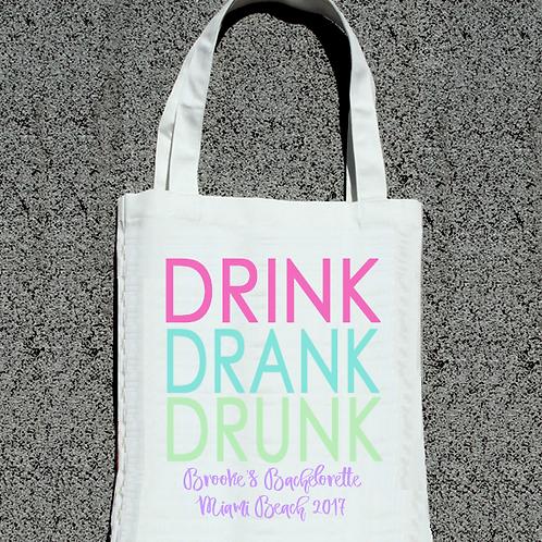 Drink Drank Drunk Bachelorette Party Tote Bag