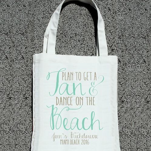 Plan to Tan + Dance Beach Bachelorette Tote Bags