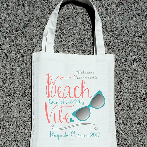 Beach Don't Kill My Vibe Chic Sunglasses Bachelorette Tote Bag
