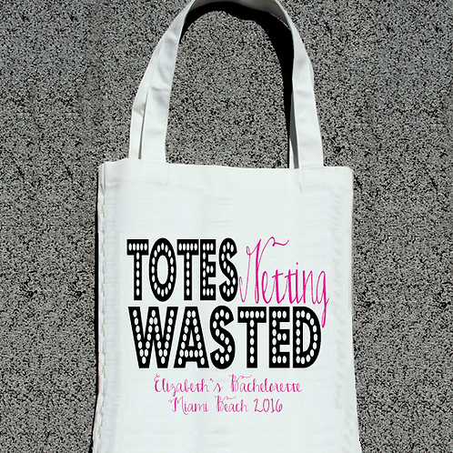Totes Getting Wasted -Bachelorette Bash Tote Bag