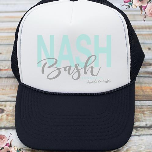 Nash Bash Nashville Bachelorette Party Trucker Hat
