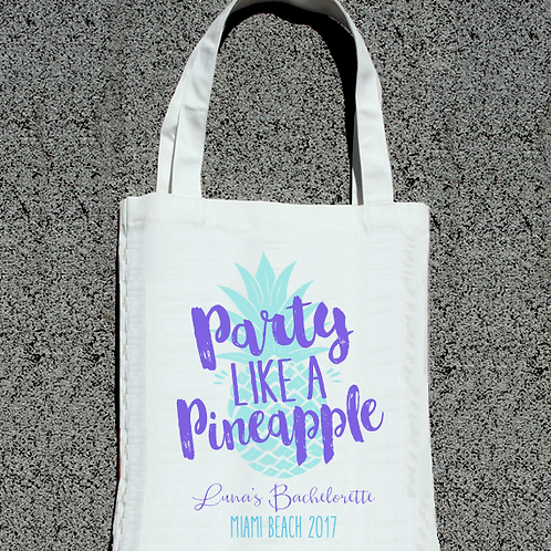Party Like A Pineapple -Beach Bachelorette Tote Bag