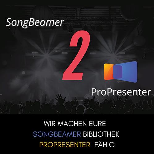 SongBeamer zu ProPresenter