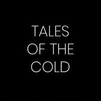 TALES OF THE COLD