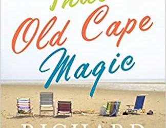 Suggestion membre : That Old Cape Magic de Richard Russo