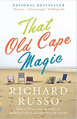 Suggestion membre : That Old Cape Magic de Richard Russo
