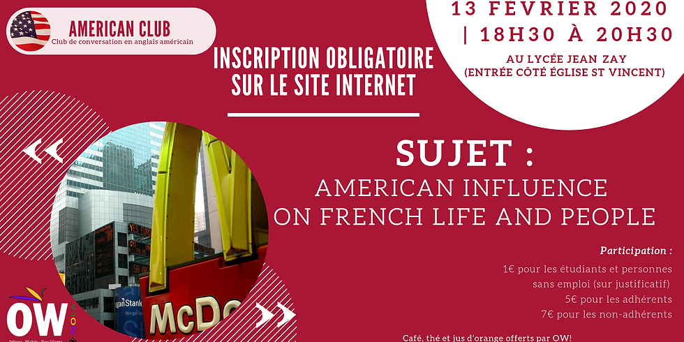 American Club : American influence on french life and people