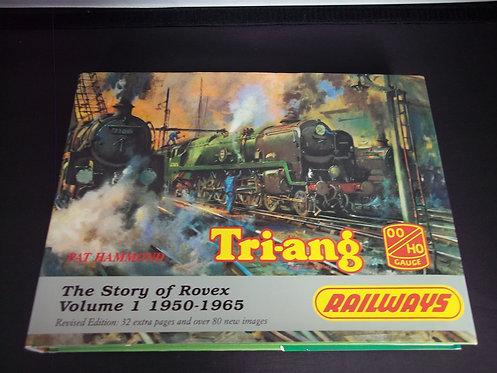 Triang Hornby: Rovex Story: v. 1: 1950-65 by Pat Hammond (Hardback, 1993)
