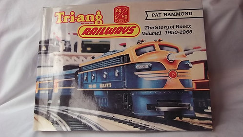 Tri-ang Railways The Story of Rovex Vol.1 1950-65