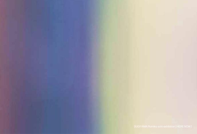 テラス計画で6月15日から7月23日までSUGIYAMA Rumiko solo exhibition [ HERE NOW ]を開催します