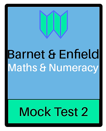 Barnet & Enfield: Maths & Numeracy Mock 2