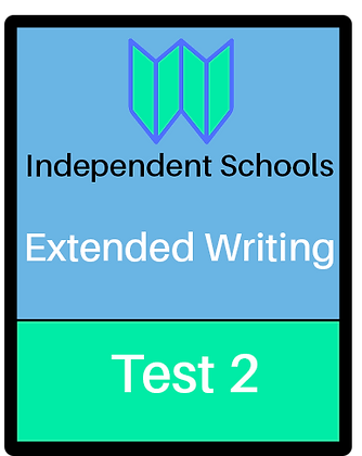 Independent Schools - Extended Writing - Test 2
