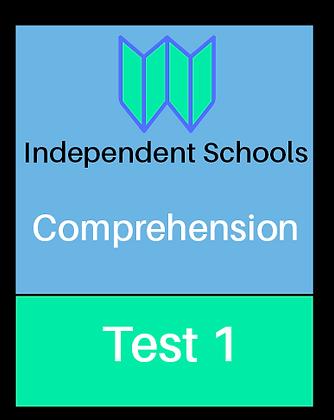 Independent Schools - Comprehension Test 1