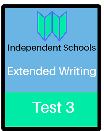 Independent Schools - Extended Writing - Test 3