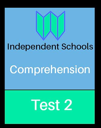 Independent Schools - Comprehension Test 2