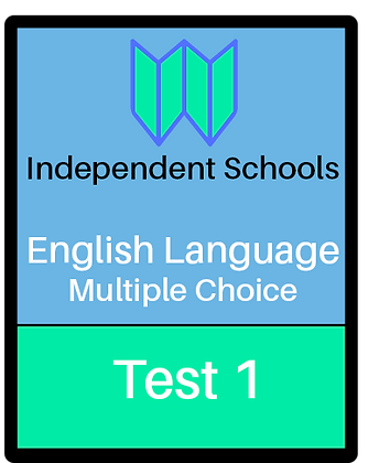 Independent Schools - English Language Multiple Choice - Test 1