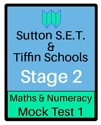 Sutton S.E.T. & Tiffin Schools Stage 2 Maths & Numeracy #1