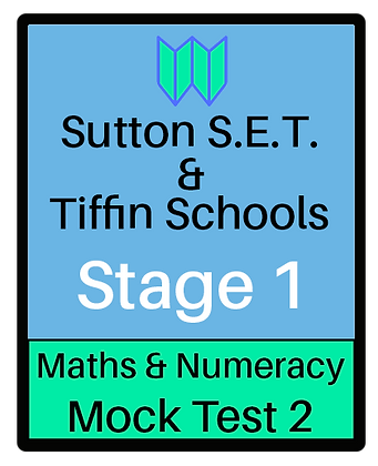 Sutton S.E.T. & Tiffin Schools Stage 1 Maths & Numeracy #2