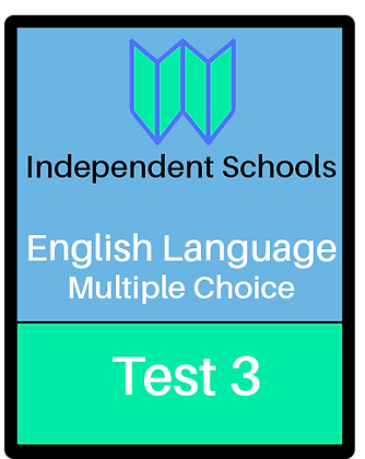 Independent Schools - English Language Multiple Choice - Test 3
