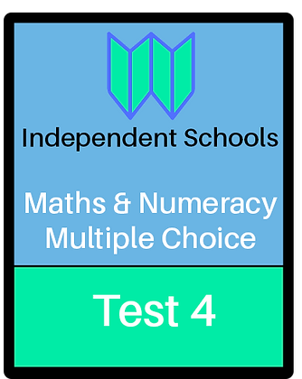 Independent Schools - Maths & Numeracy - Multiple Choice Test 4