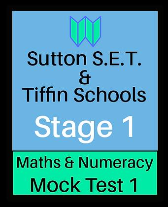 Sutton S.E.T. & Tiffin Schools Stage 1 Maths & Numeracy #1