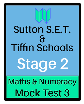 Sutton S.E.T. & Tiffin Schools Stage 2 Maths & Numeracy #3