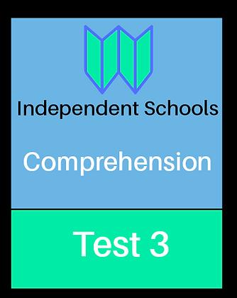 Independent Schools - Comprehension Test 3