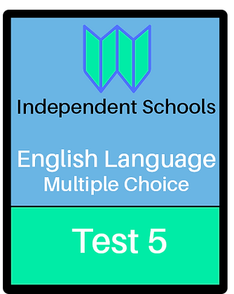 Independent Schools - English Language Multiple Choice - Test 5