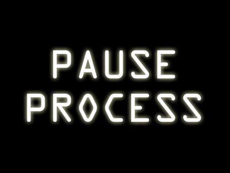 Pause Process