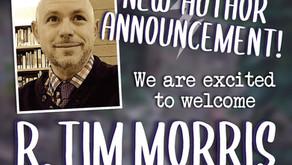 New Author Announcement: R. Tim Morris