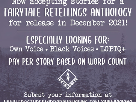Open Submissions for Fairytale Retelling Anthology