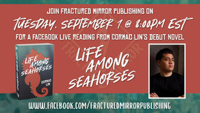FB Live Reading of LIFE AMONG SEAHORSES with author Cormac Lin!