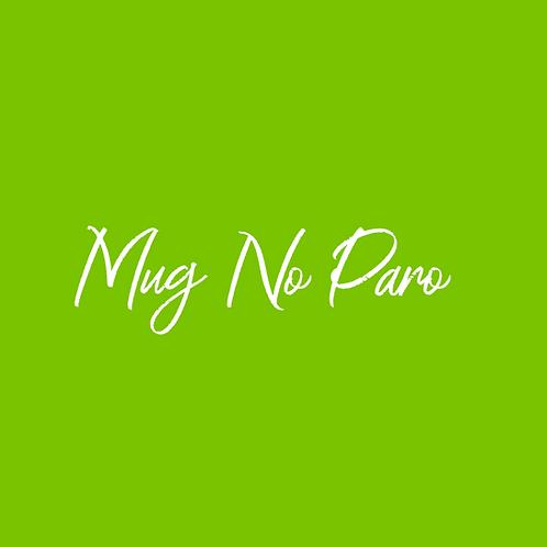 Mug No Paro