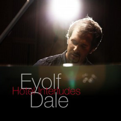 Eyolf Dale - Hotel Interludes (CD)