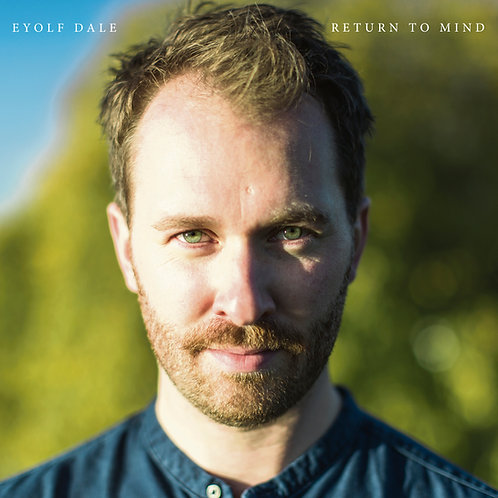Eyolf Dale - Return to Mind (CD)