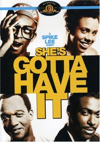 #15 She's Gotta Have It