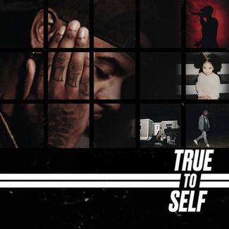 True To Self (8.3/10)