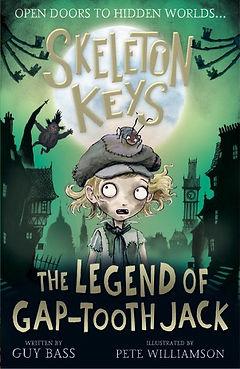 SKELETON KEYS The Legend of Gap-Tooth co