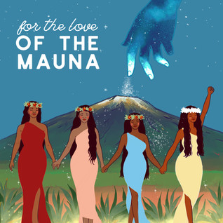 For the Love of the Mauna Transcript