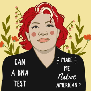Ep #4: Can a DNA test make me Native American?