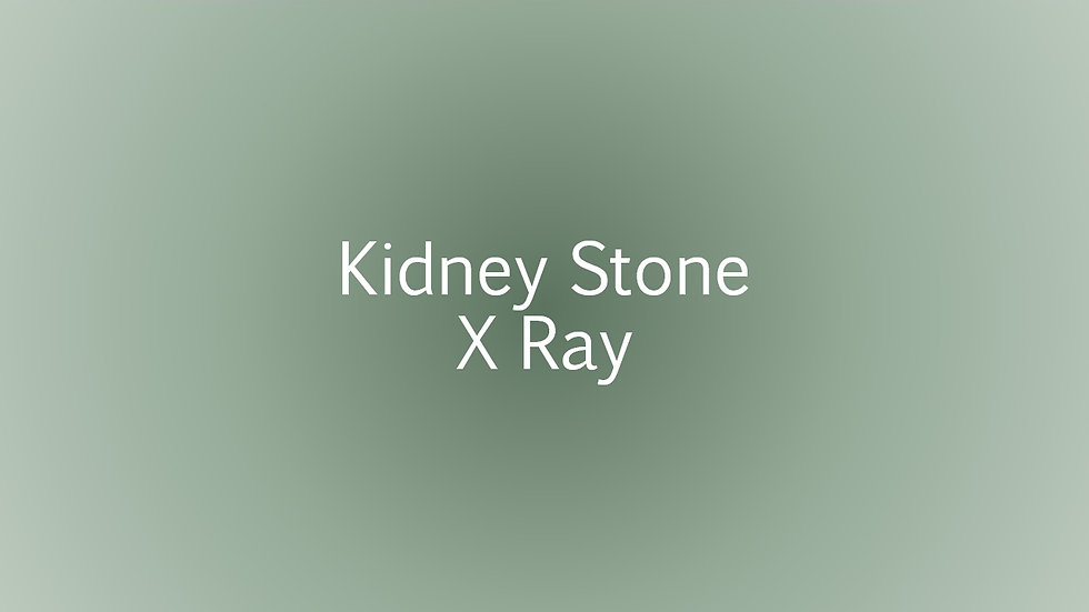 X Ray for kidney stones