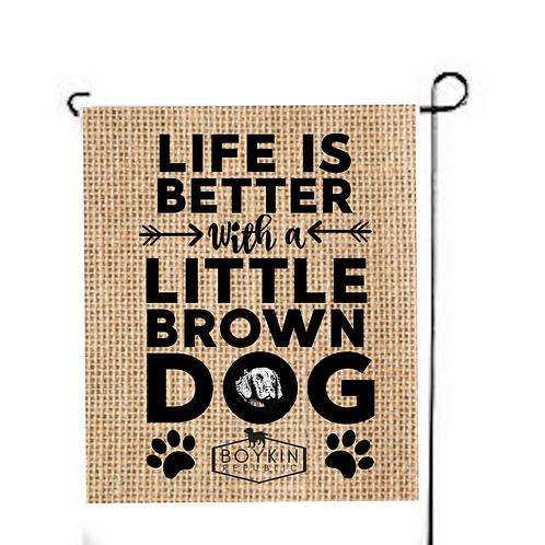 Life is Better Garden Flag