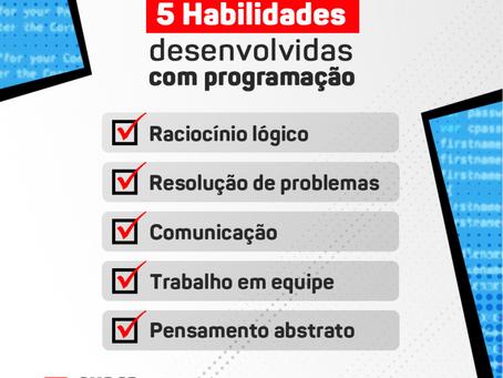 5 habilidades desenvolvidas com programação